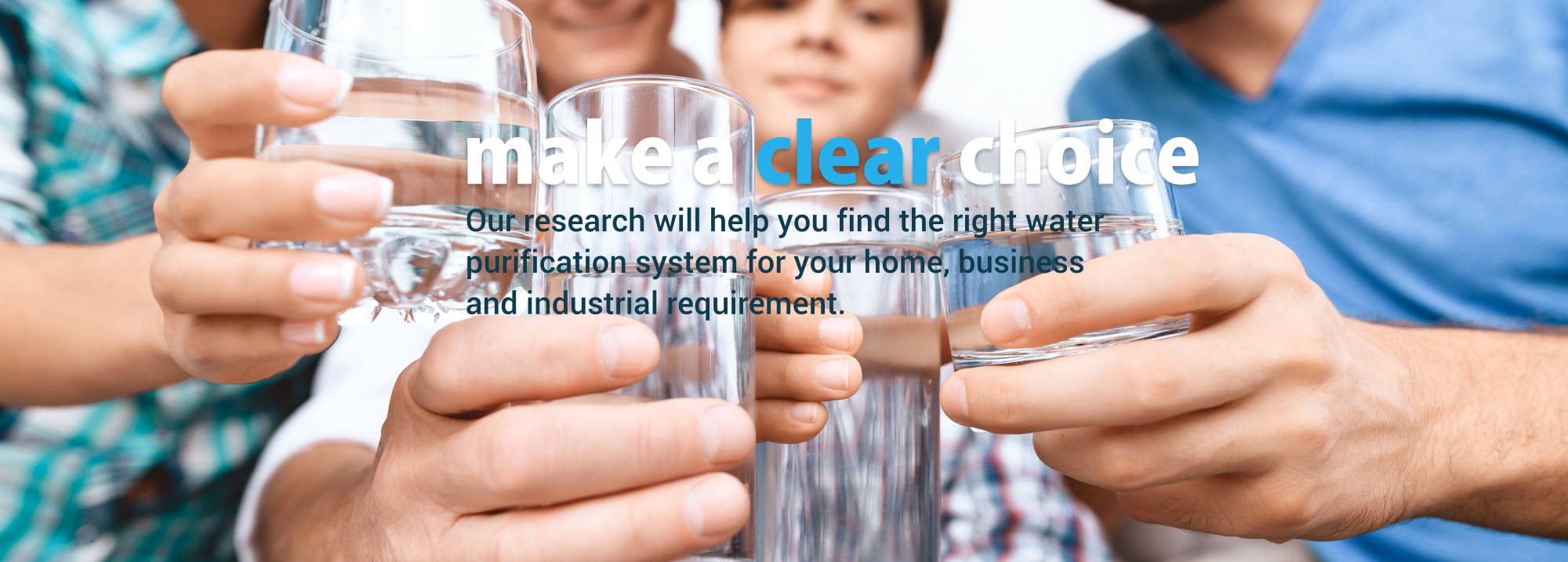 water filtration research make a clear choice